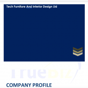 Company Profile – Tech Furniture And Interior Design Ltd