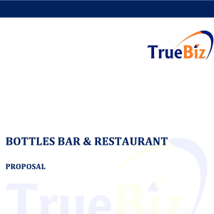 BOTTLES BAR & RESTAURANT PROPOSAL